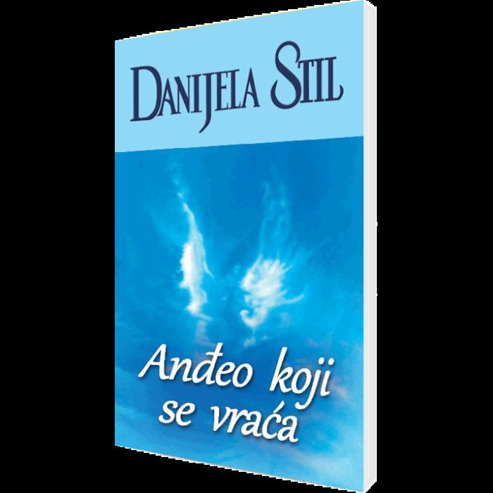 Danijela Stil - Anđeo koji se vraća
