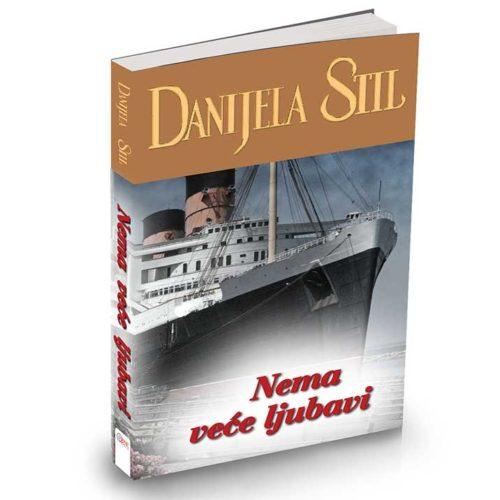 Danijela Stil - Nema veće ljubavi