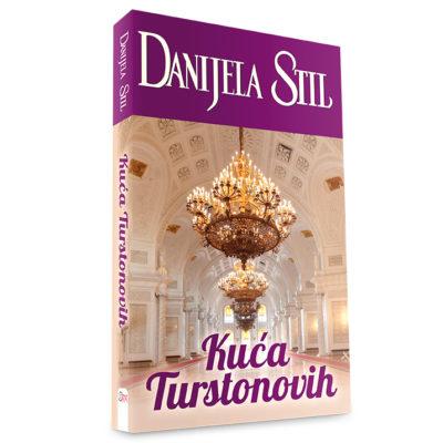 Danijela Stil - Kuća Turstonovih