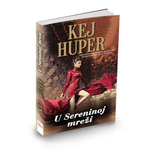 Kej Huper - U Sereninoj mreži