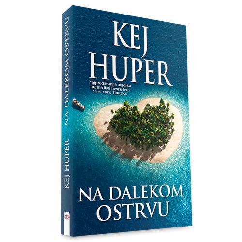 Kej Huper - Na dalekom ostrvu