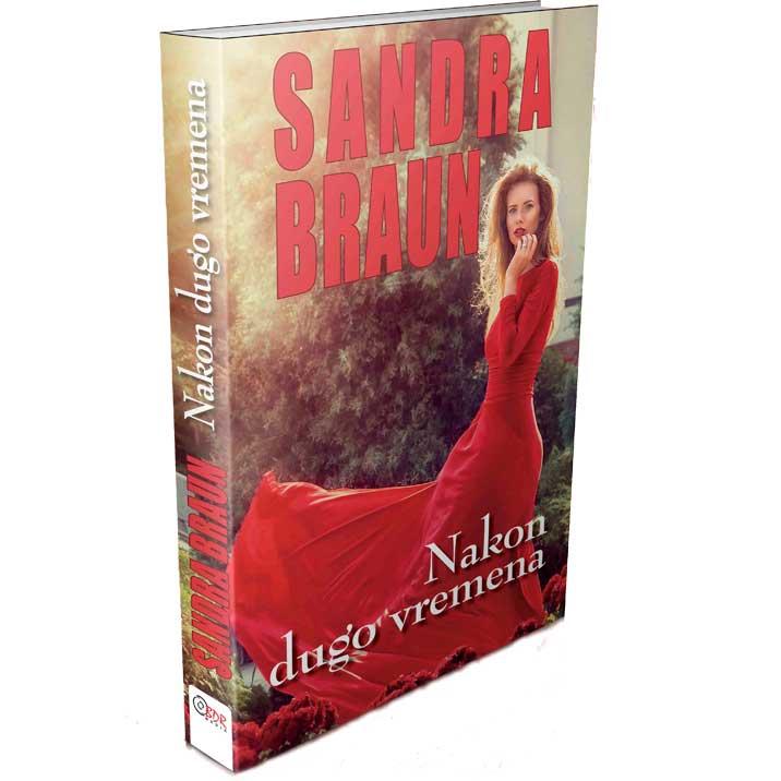 Sandra Braun - Nakon dugo vremena