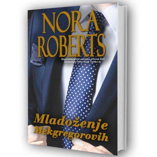 Nora Roberts - Mladoženje Mekgregorovih