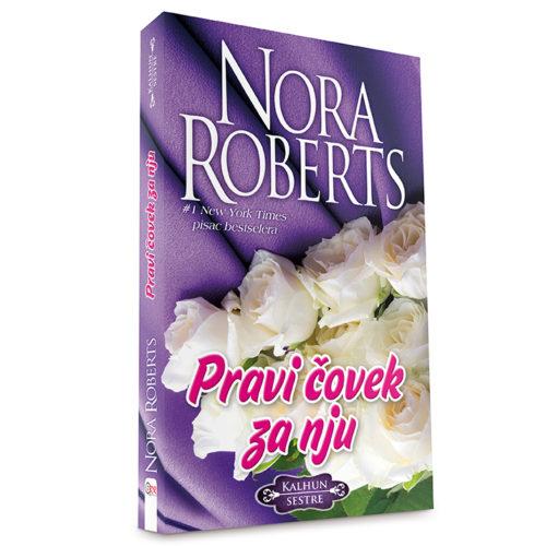 Nora Roberts - Pravi čovek za nju