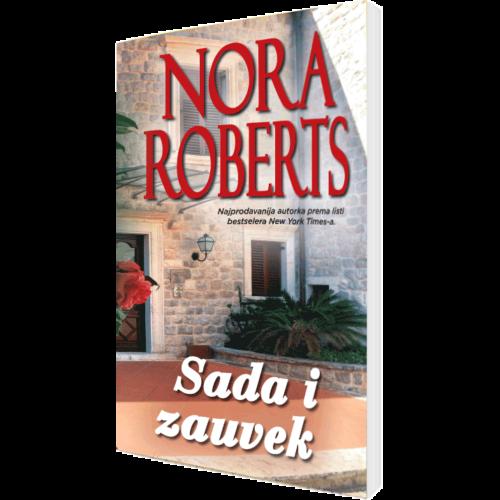 Nora Roberts - Sada i zauvek