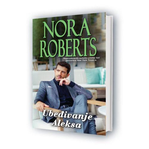 Nora Roberts - Ubeđivanje Aleksa
