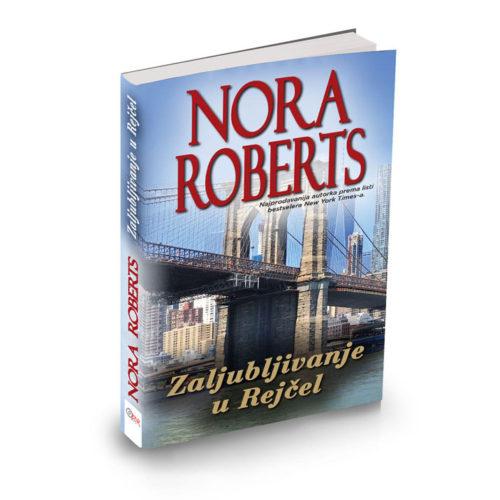 Nora Roberts - Zaljubljivanje u Rejčel