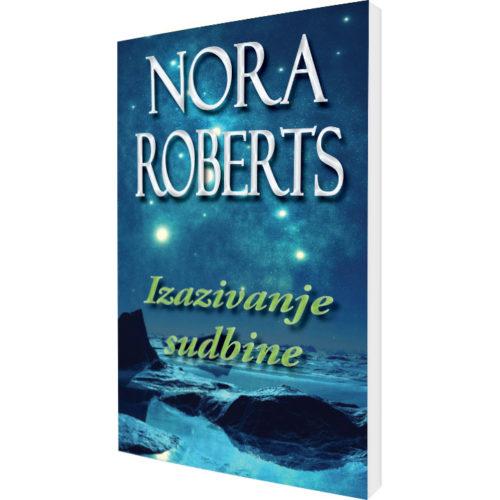 Nora Roberts - Izazivanje sudbine
