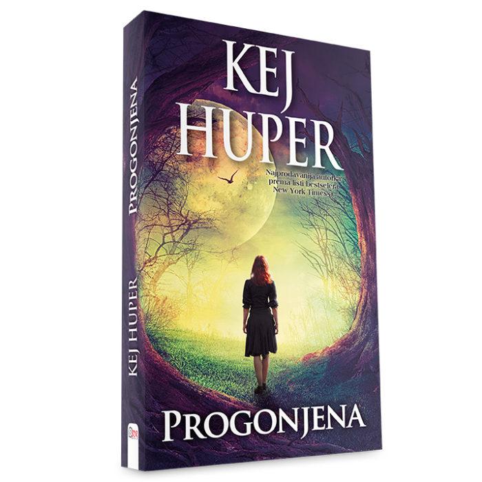 Kej Huper - Progonjena