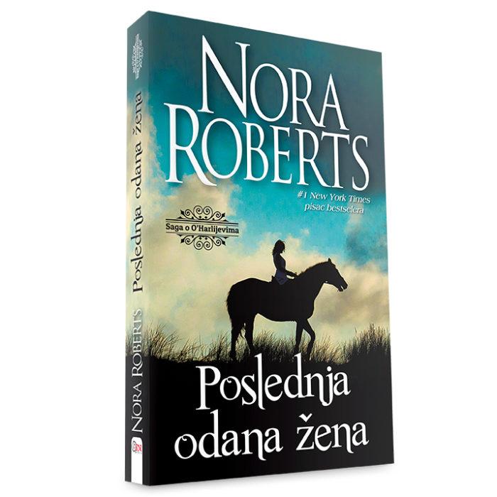 Nora Roberts - Poslednja odana žena