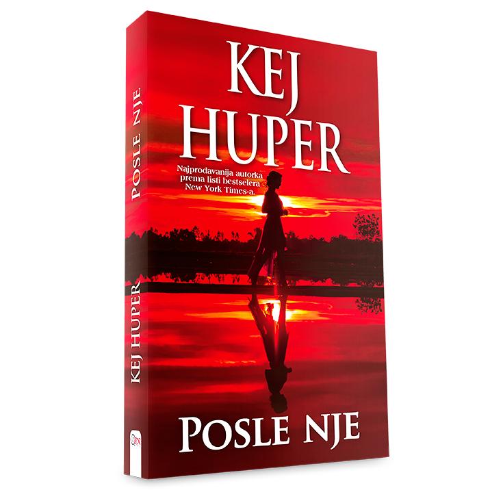 Kej Huper - Posle nje