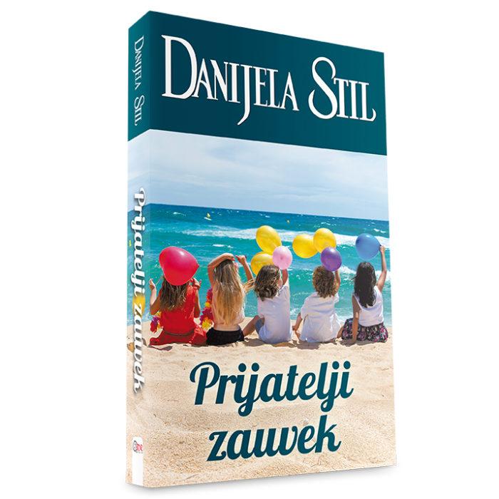 Danijela Stil - Prijatelji zauvek