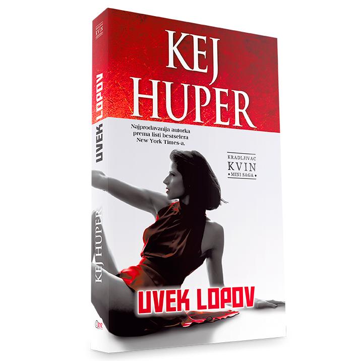Kej Huper - Uvek lopov