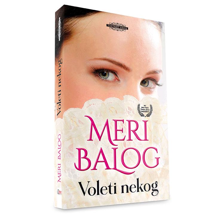 Meri Balog - Voleti nekog