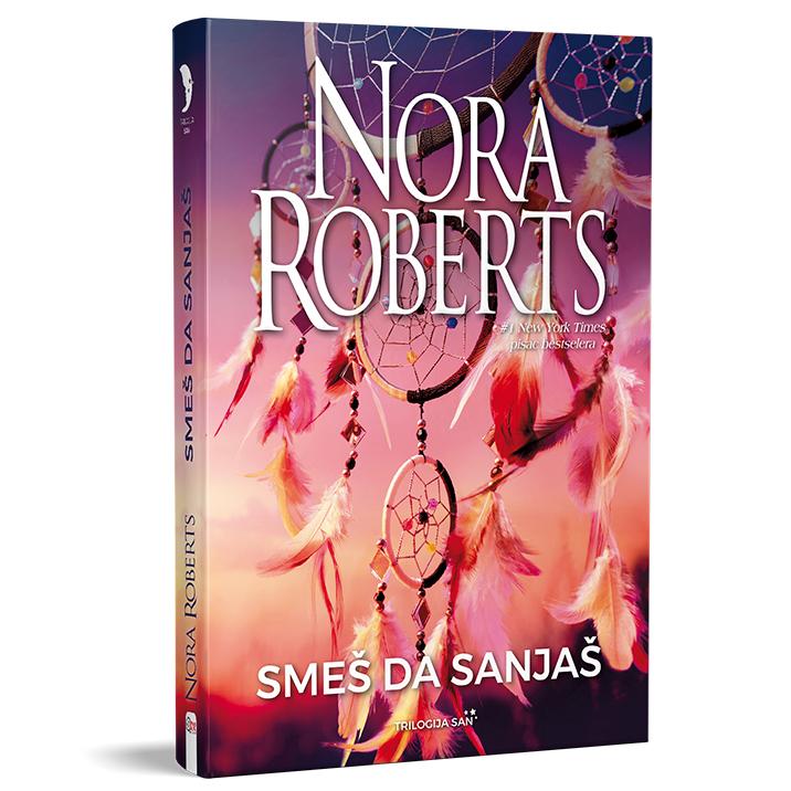 Nora Roberts – Smeš da sanjaš