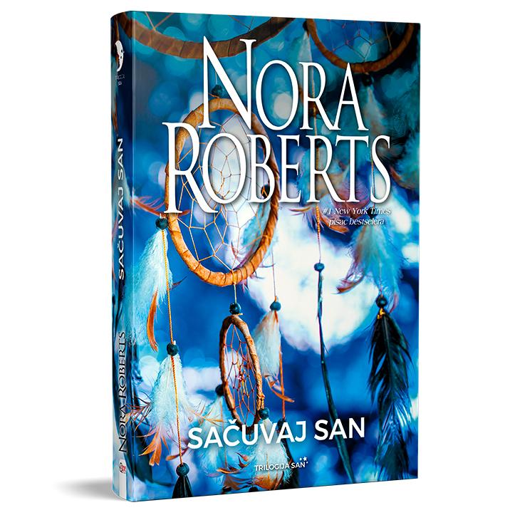 Nora Roberts – Sačuvaj san